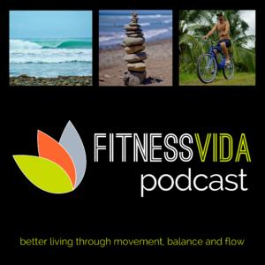 fitness vida podcast fvp 001